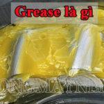 Grease là gì