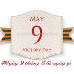 Ngày 9 tháng 5 là ngày gì?